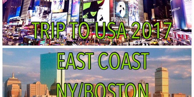 TRIP TO USA 2017 EAST COAST NY-BOSTON